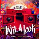 "Victorville, CA: Flip Major X Quavo – ""Take A Look"""