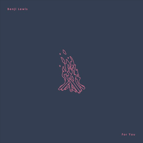 "Melbourne: Benji Lewis – ""For You"""