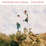 "New Zealand: Kane Strang – ""My Smile Is Extinct"""