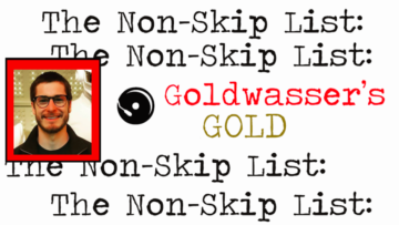 The Non-Skip List – Goldwasser's Gold (Issue #11)