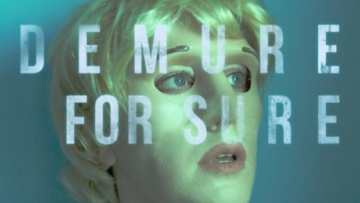 "Interview: Demure For Sure To Release New Album + Shares ""Party Hardy"" Video"