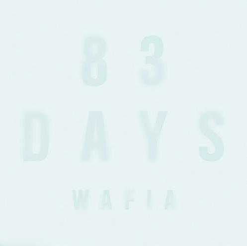 "Australia: Wafia – ""83 Days"""