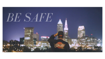 "Cleveland: Hollywood Sav – ""Be Safe"""