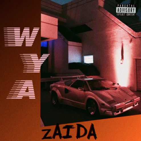 "Los Angeles: ZAIDA – ""WYA"""