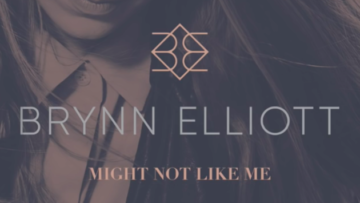 "Atlanta: Brynn Elliott – ""Might Not Like Me"""