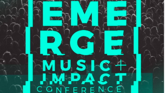 EMERGE Music + Impact Conference Lineup + Playlist